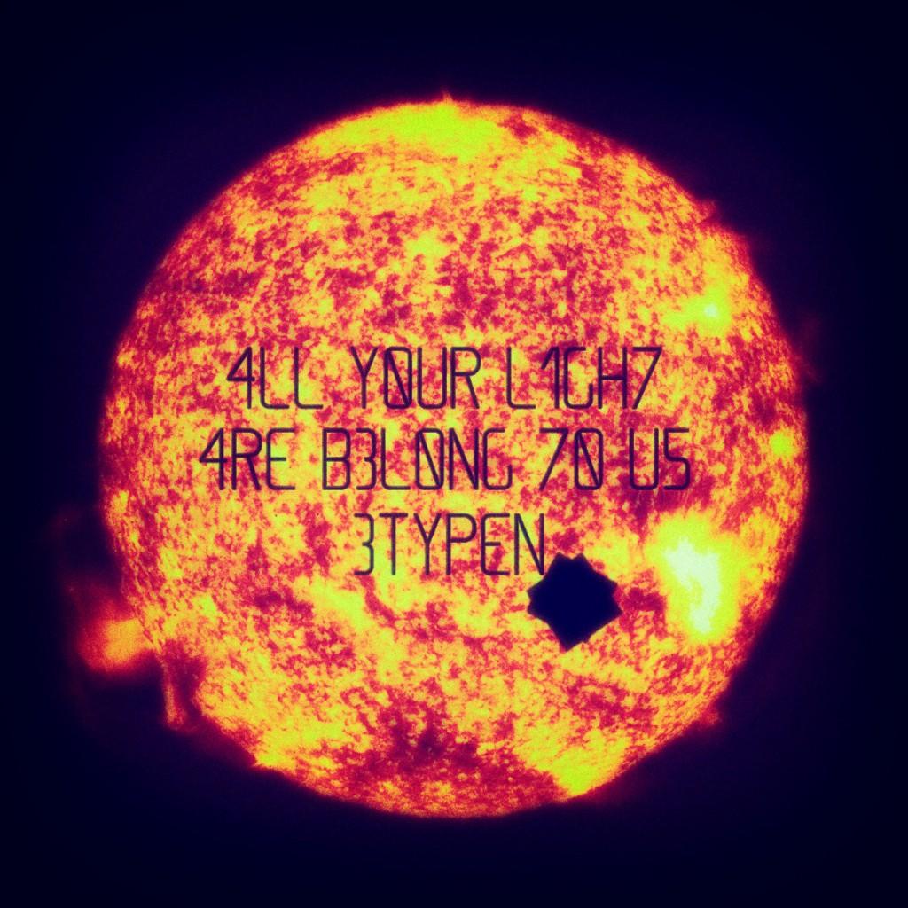 4LL Y0UR L1GH7 4R3 B3L0NG 70 U5 | ALL YOUR LIGHT ARE BELONG TO US #4YL4B7U